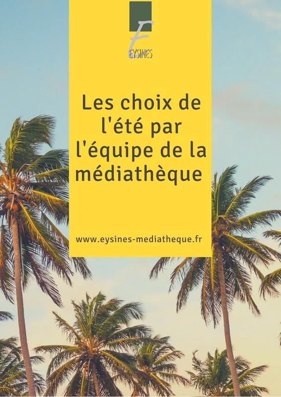 les_choix_de_l'ete_par_l'equipe_de_la_mediatheque_internet.jpg